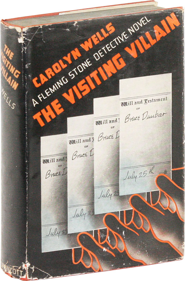 The Visiting Villain: A Fleming Stone Detective Novel. Carolyn WELLS