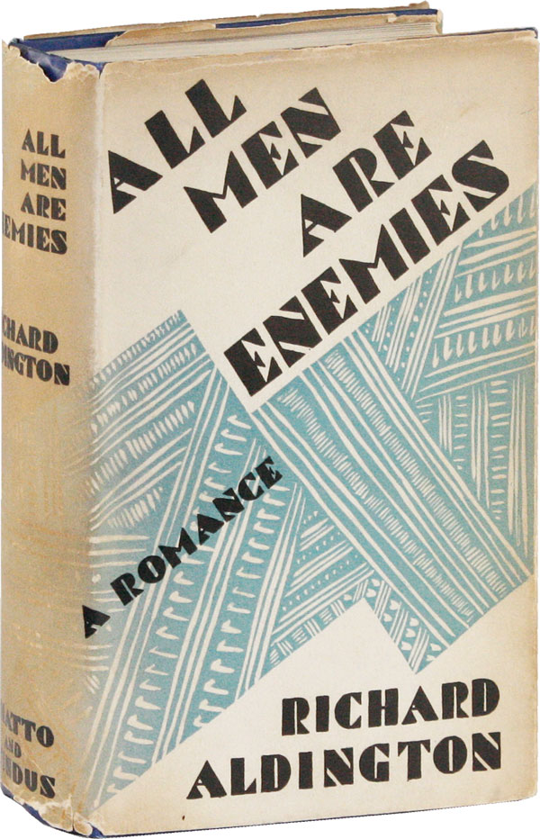 All Men Are Enemies: A Romance. Richard ALDINGTON