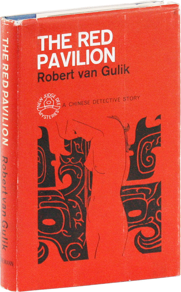 The Red Pavilion: A Chinese Detective Story. Robert VAN GULIK