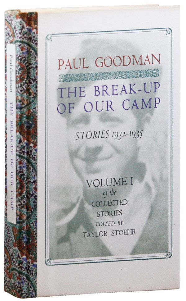 The Break-Up of Our Camp. Stories 1932-1935 (Volume One of the Collected Stories, Edited By...