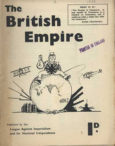 The British Empire. LEAGUE AGAINST IMPERIALISM.