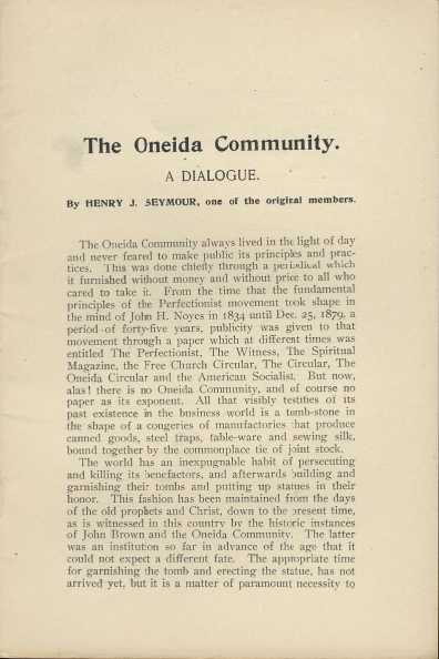 The Oneida Community. A Dialogue. ONEIDA, Henry J. SEYMOUR.