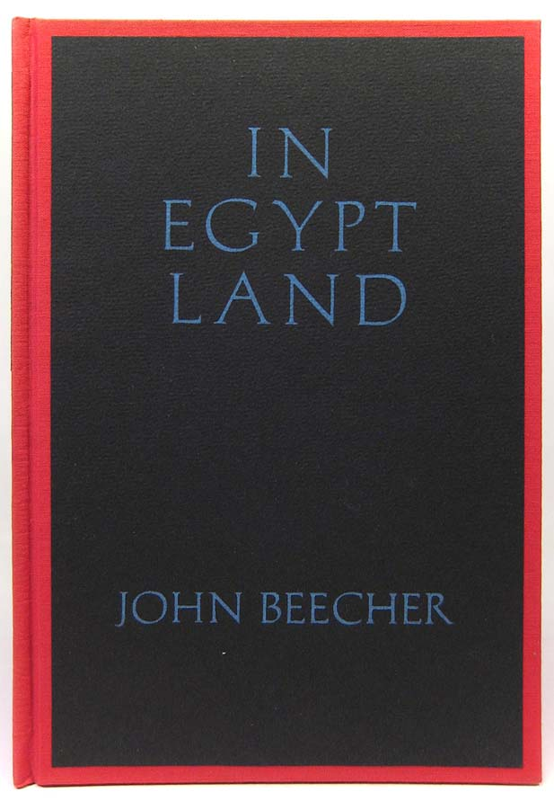 In Egypt Land. RADICAL& PROLETARIAN LITERATURE, John BEECHER