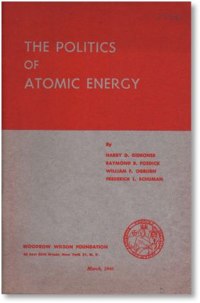 The Politics of Atomic Energy