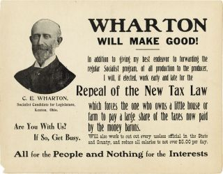 "Original Campaign Poster: ""Wharton Will Make Good!...All for the People and Nothing for the Interests"""
