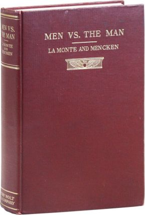 Men Vs. The Man: A Correspondence Between Robert Rives La Monte, Socialist, and H.L. Mencken, Individualist.
