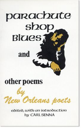 Parachute Shop Blues and other writings of New Orleans [Title from cover: Parachute Shop Blues and other poems by New Orleans poets]