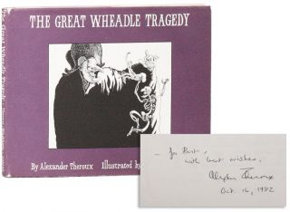 The Great Wheadle Tragedy [Inscribed & Signed]