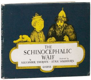 The Schinocephalic Waif