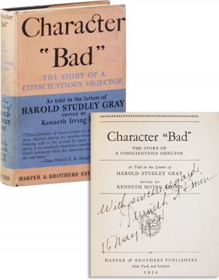 "Character ""Bad"" - The Story of a Conscientious Objector [Inscribed]"
