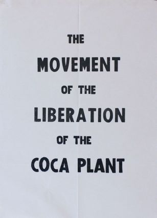 Poster: The Movement of the Liberation of the Coca Plant
