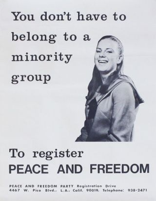 Poster: You don't have to belong to a minority group to register PEACE AND FREEDOM