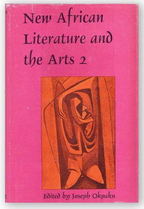 New African Literature and the Arts: Volume 2