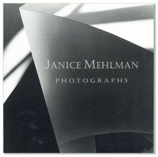 Janice Mehlman: Photographs