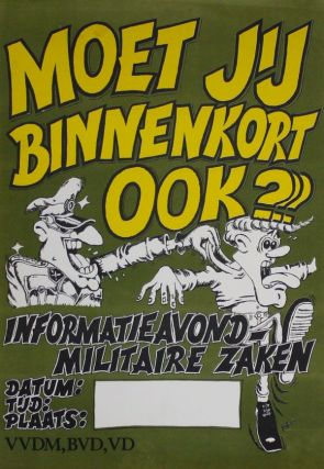 Poster: Moet Jij Binnenkort Ook??? Informatie Avond-Militaire Zaken [Will It Be Your Turn Soon??? Information About Military Affairs]