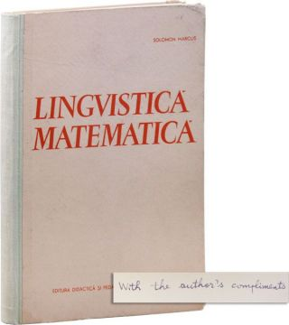 Lingvistica Matematica: Modele Matematice in Lingvistica [Anthony G. Oettinger's copy, Inscribed by the Author]