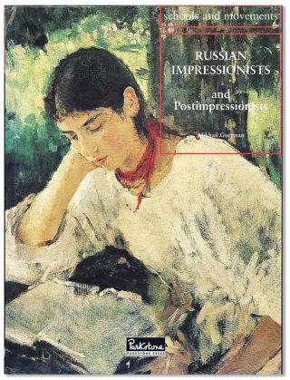 Russian Impressionists and Postimpressionists