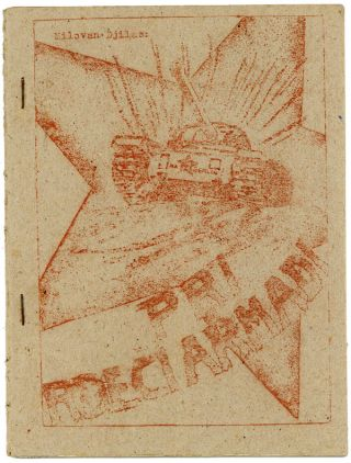 Con L'Armata Rossa / Pri Rde i Armadi [With the Red Army] - Three Early Underground Printings from Slovenian Partisan Presses