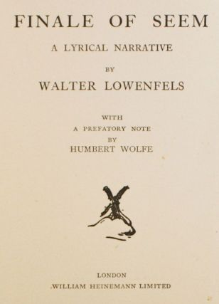 Finale of Seem: a Lyrical Narrative. With a Prefatory Note by Humbert Wolfe