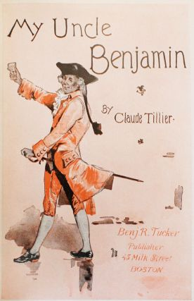 My Uncle Benjamin: A Humorous, Satirical, and Philosophical Novel