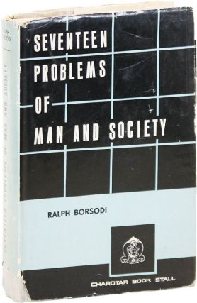 Property and Trusterty, A Study of the Possessional Problem [Together With] Seventeen Problems of Man and Society