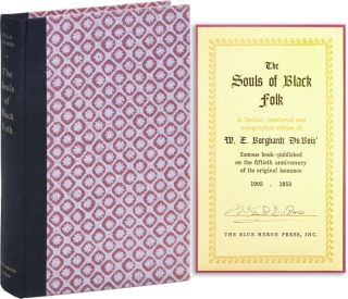 The Souls of Black Folk: Essays and Sketches [Limited Edition, Signed]