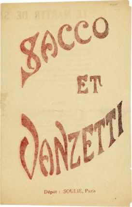 Three Pieces of Sheet Music Supporting the Cause of Sacco & Vanzetti