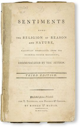 Sentiments Upon the Religion of Reason and Nature, Carefully Translated from the Original French Manuscript, Communicated by the Author