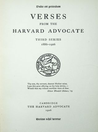 Verses from the Harvard Advocate. Third Series 1886-1906