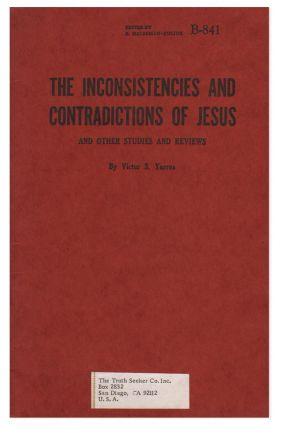 The Inconsistencies and Contradictions of Jesus and Other Studies and Reviews